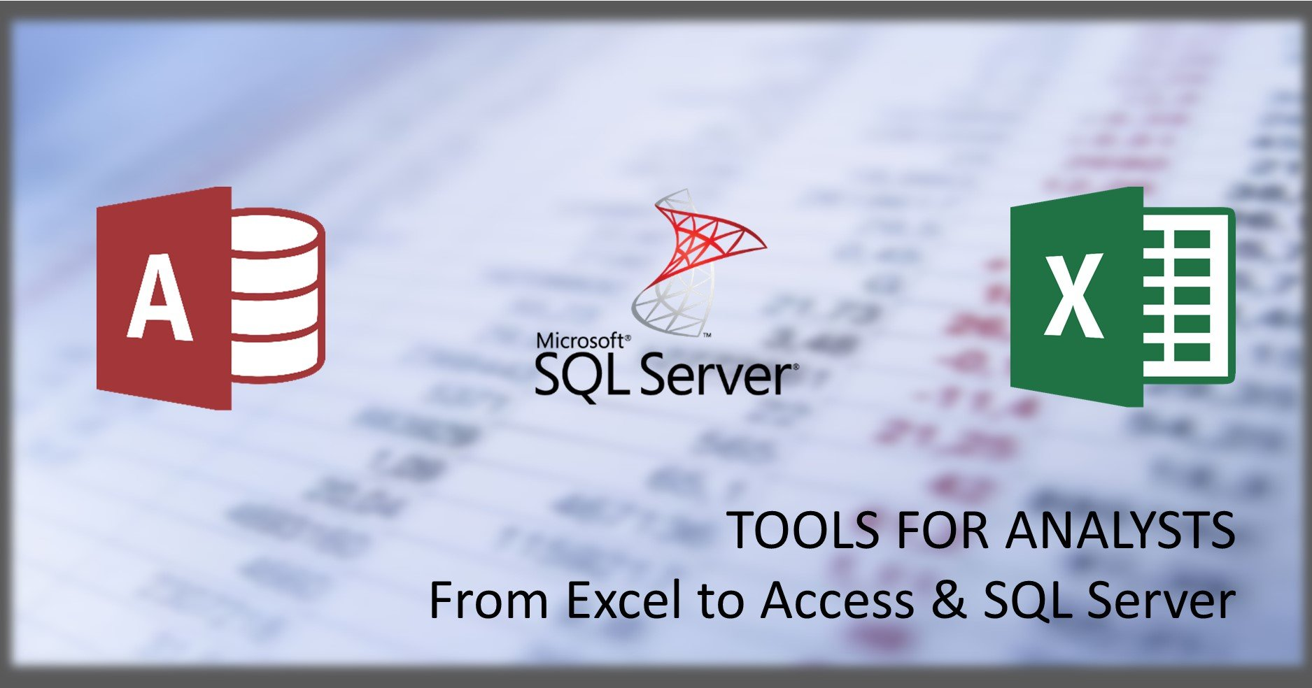 Moving From Excel to MS Access & SQL Server for Cleaning Up